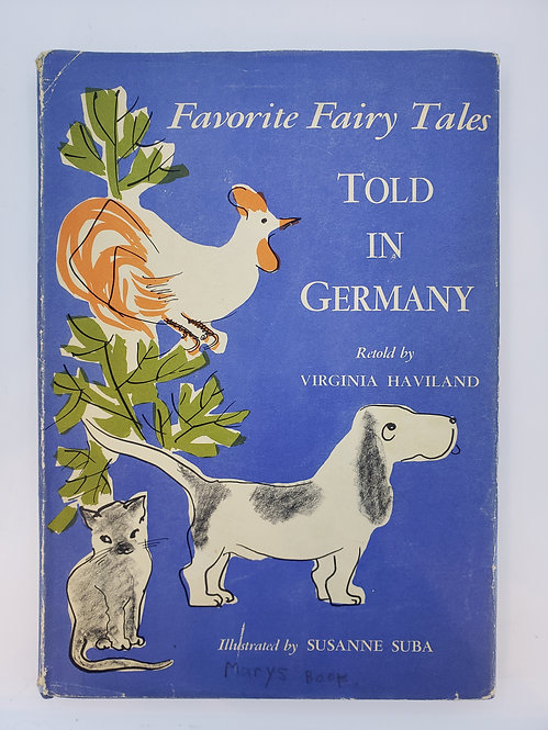 Favorite Fairy Tales Told in Germany - Retold from the Brothers Grimm