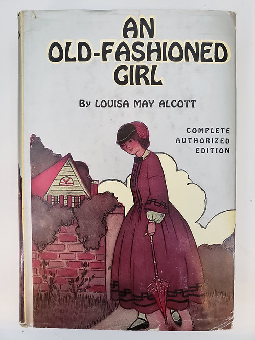 An Old-fashioned Girl by Louisa M. Alcott