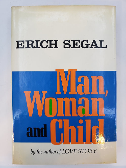 Man, Woman and Child by Erich Segal (author of Love Story)