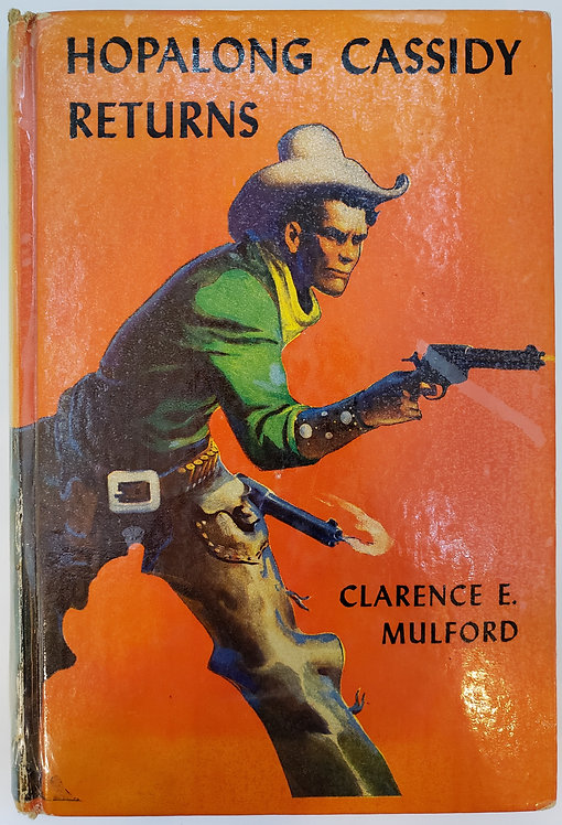 Hopalong Cassidy Returns by Clarence E. Mulford
