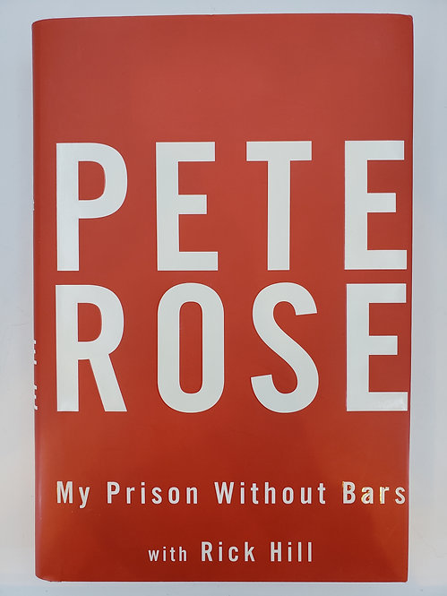 Pete Rose: My Prison Without Bars