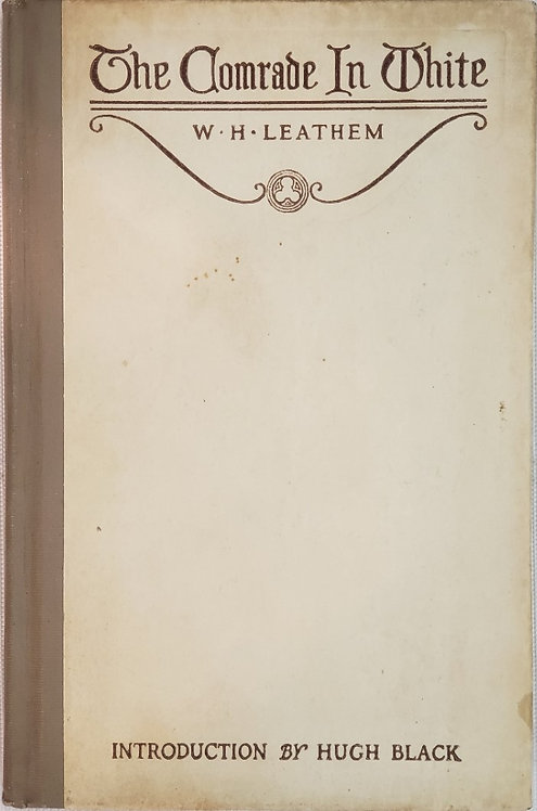 THE COMRADE IN WHITE by W.H. Leathem