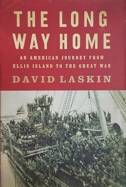 The Long Way Home by David Laskin