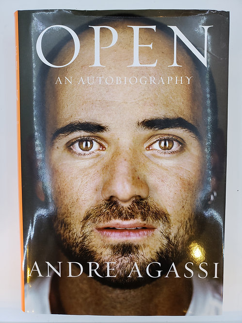 Open, An Autobiography by Andre Agassi