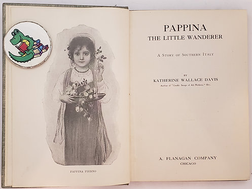 Pappina The Little Wanderer, A Story of Southern Italy: Katherine Wallace Davis