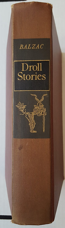 DROLL STORIES, Thirty Tales by Honore De Balzac