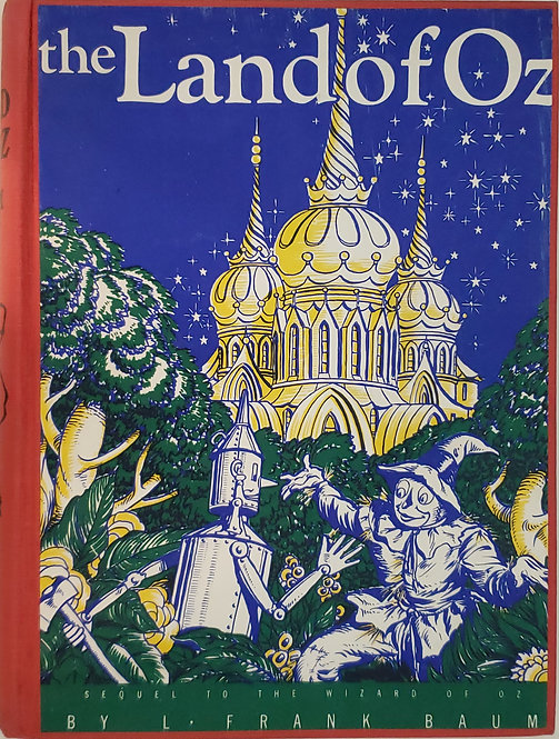 The Land of Oz: A Sequel to The Wizard of Oz by L. Frank Baum