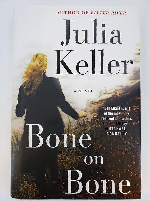 Bone on Bone by Julia Keller