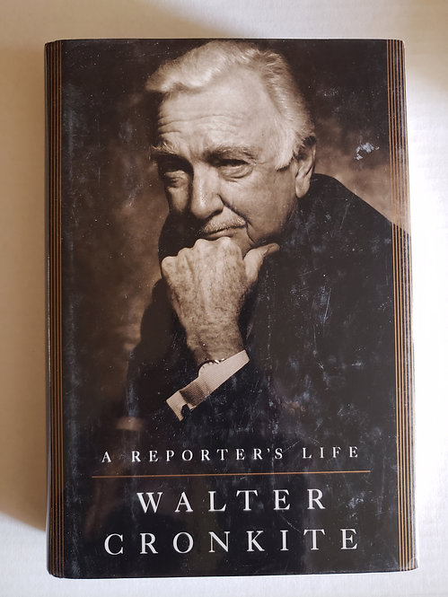 A Reporters's Life, Walter Cronkite