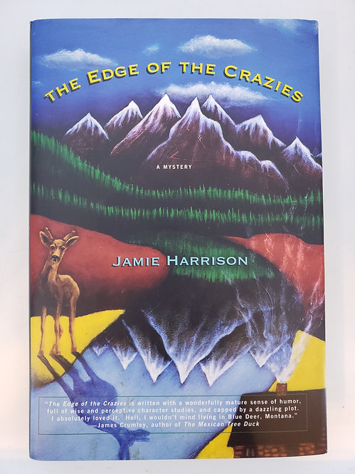 The Edge Of The Crazies, A Mystery by Jamie Harrison