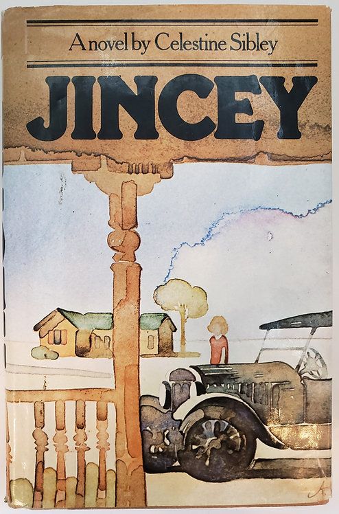 Jincey, a novel by Celestine Sibley (AUTOGRAPHED)