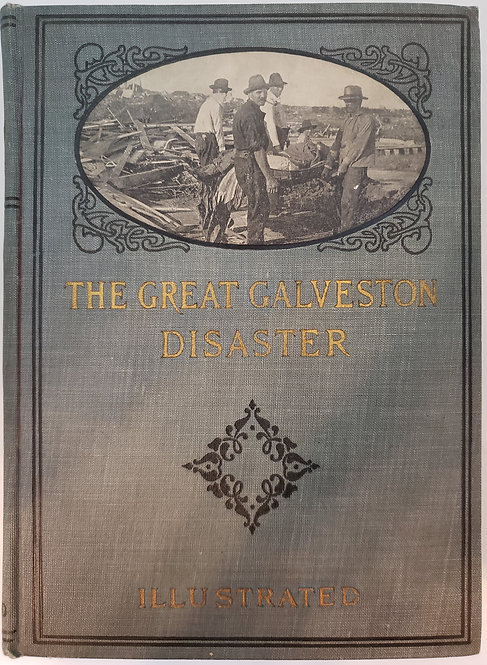 The Great Galveston Disaster by Paul Lester