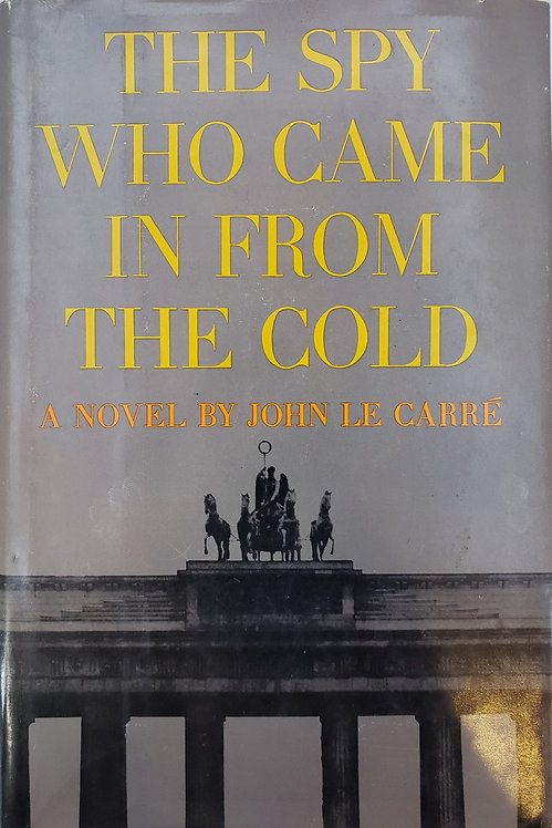 The Spy Who Came In From the Cold by John le Carre