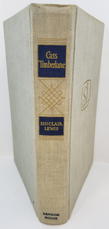 Cass Timberlane, A Novel of Husbands and Wives by Sinclair Lewis