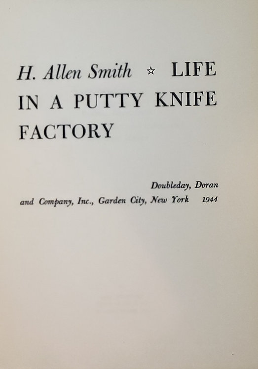 Life In a Putty Knife Factory by H. Allen Smith