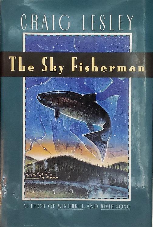 THE SKY FISHERMAN, a novel by Craig Lesley