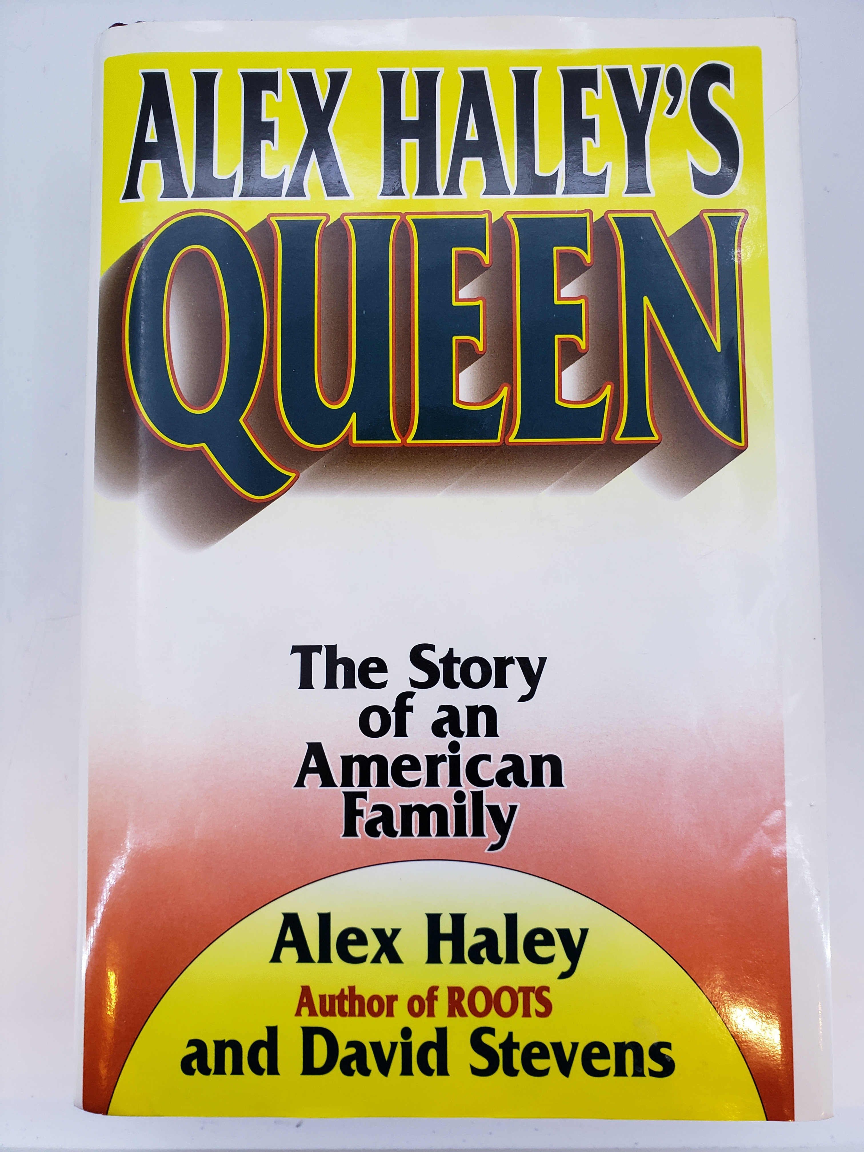Queen, The Story of an American Family by Alex Haley