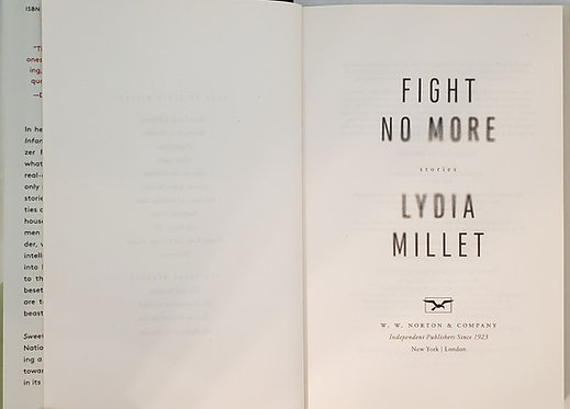 FIGHT NO MORE, stories by Lydia Millet