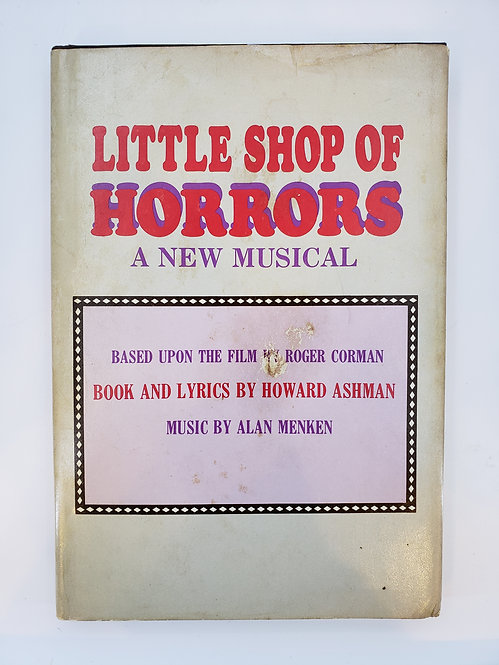 Little Shop of Horrors, A New Musical