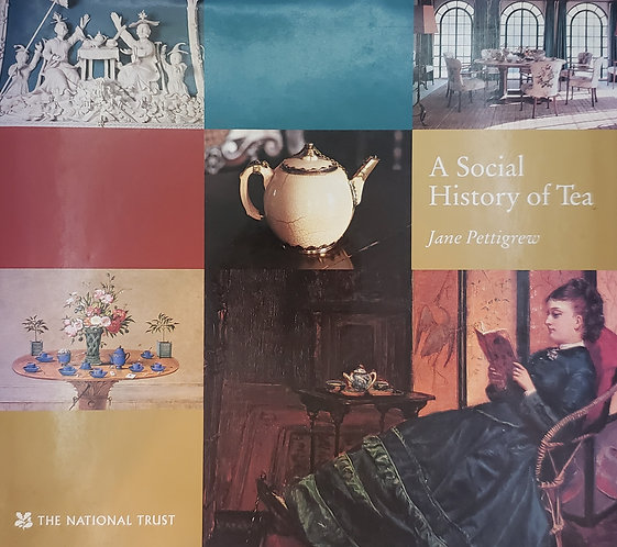 A Social History of Tea by Jane Pettigrew