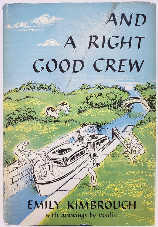 AND A RIGHT GOOD CREW by Emily Kimbrough