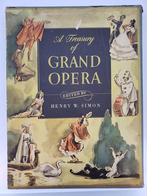 A Treasury of Grand Opera edited by Henry W. Simon