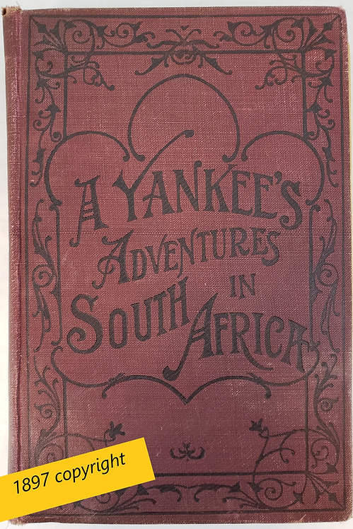 A Yankee's Adventures in South Africa by Charles Simpson