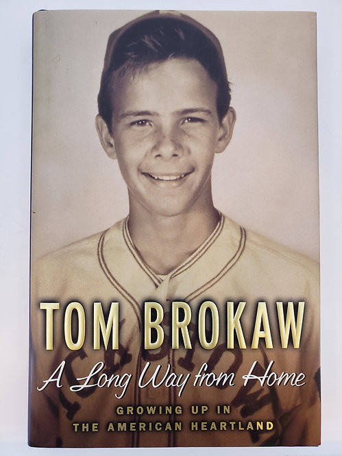 Tom Brokaw: A Long Way From Home