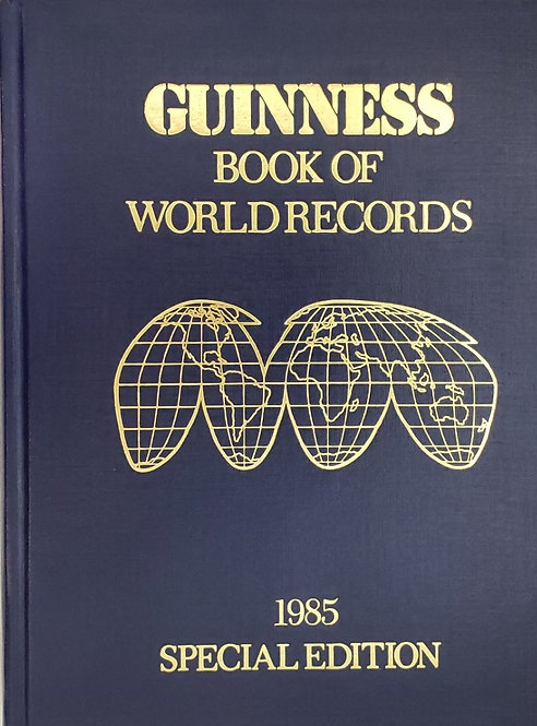 1985 GUINNESS BOOK OF WORLD RECORDS by Norris McWhirter