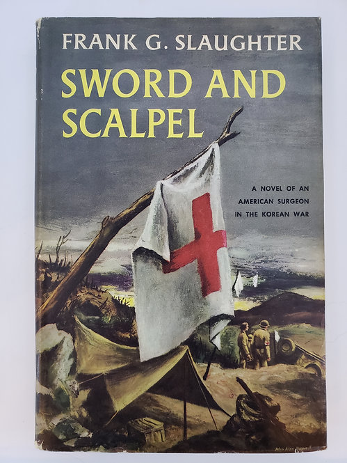 Sword and Scalpel by Frank G. Slaughter