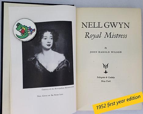 Nell Gwyn, Royal Mistress by John Harold Wilson