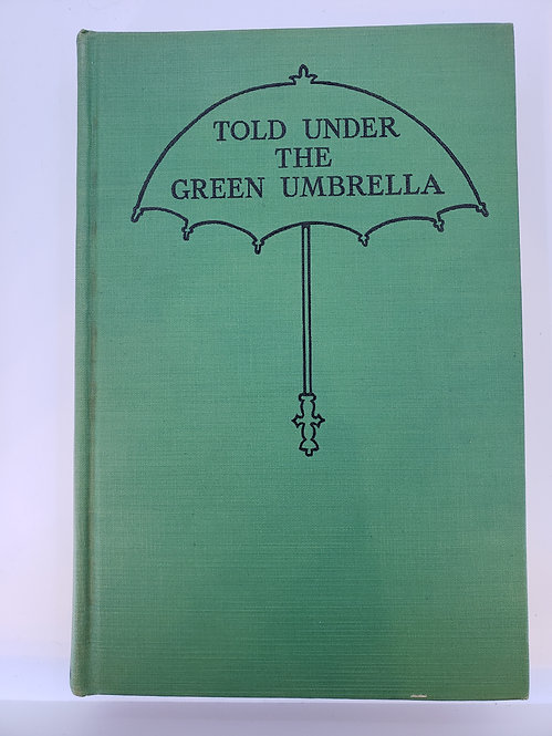 Told Under the Green Umbrella, Old Stories for New Children