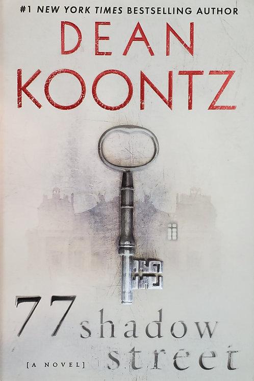 77 Shadow Street, a novel by Dean Koontz