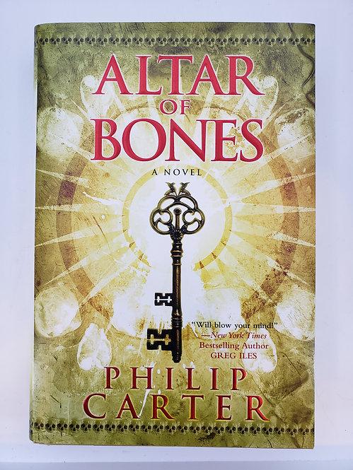Altar of Bones by Philip Carter