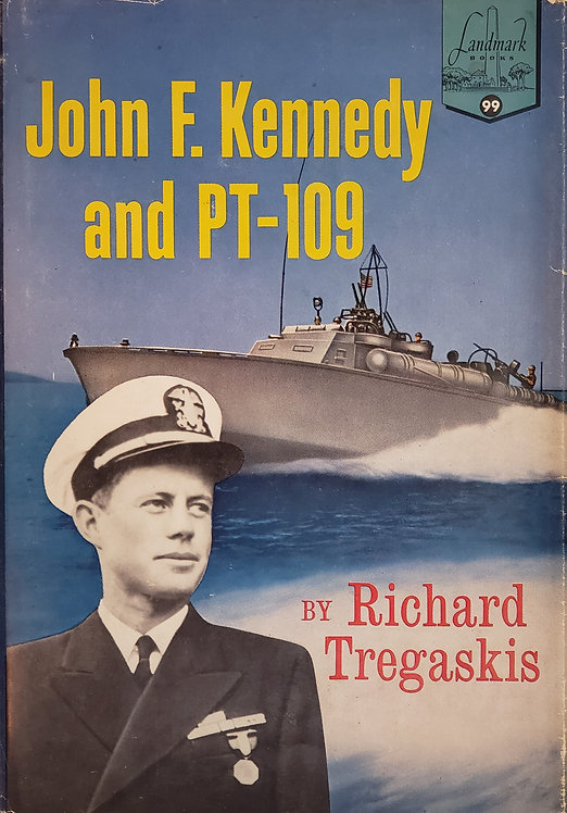 John F. Kennedy and PT-109 (Young Readers Edition) by Richard Tregaskis