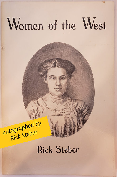 Women of the West, Volume 5, Old Oregon Country Series by Rick Steber