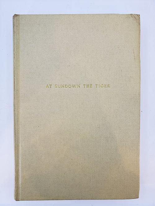 At Sundown The Tiger by Ethel Mannin