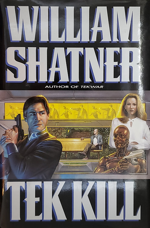 Tek Kill by William Shatner