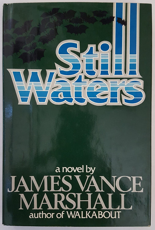 Still Waters by James Vance Marshall