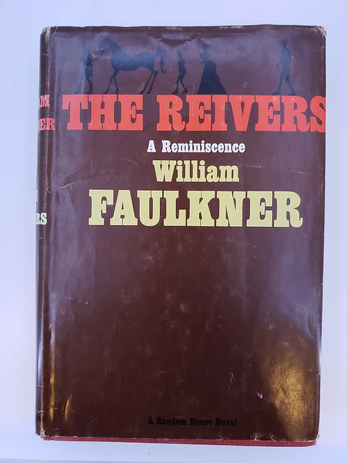 The Reivers, A Reminiscence by William Faulkner