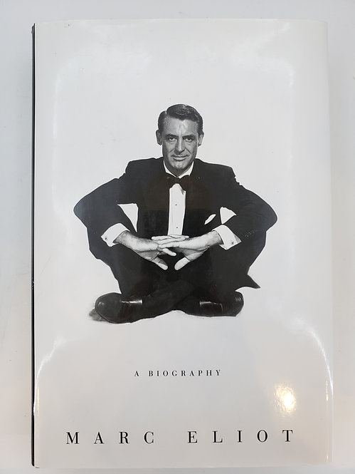 Cary Grant, A Biography by Marc Eliot