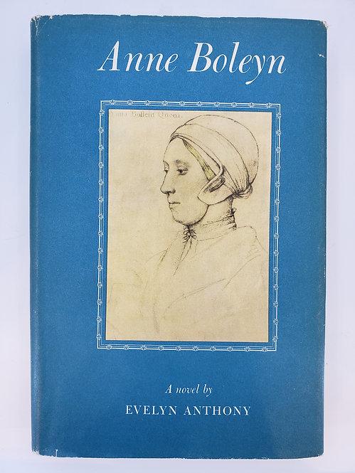 Anne Boleyn by Evelyn Anthony