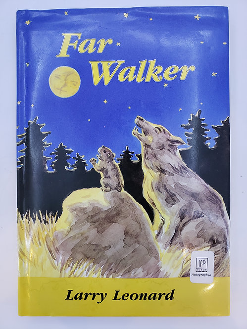 Far Walker by Larry Leonard