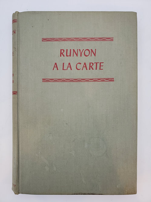 Runyon A La Carte by Damon Runyon