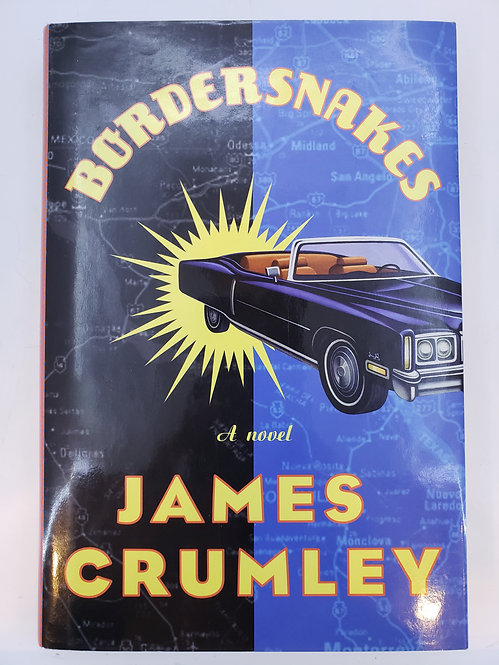 Bordersnakes by James Crumley