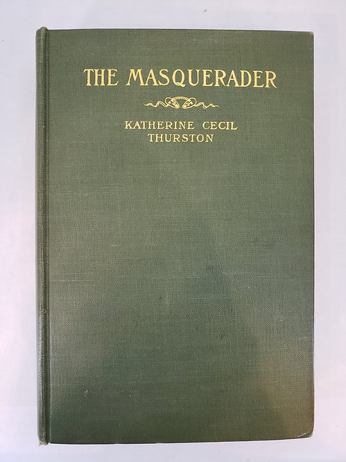 The Masquerader, a novel by Katherine Cecil Thurston