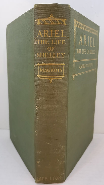 ARIEL, The Life of Shelley by Andre Maurois