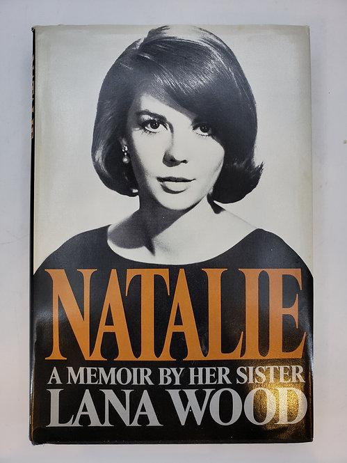 Natalie: A Memoir by Her Sister Lana Wood
