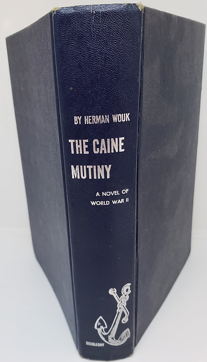 The Caine Mutiny, A Novel of World War II by Herman Wouk