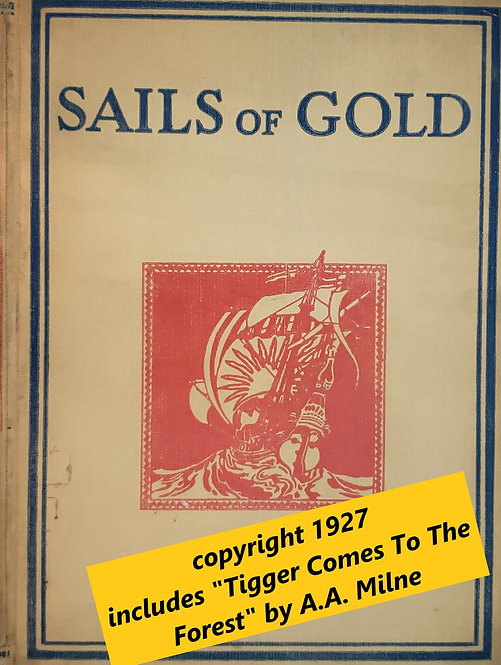Sails of Gold edited by Lady Cynthia Asquith